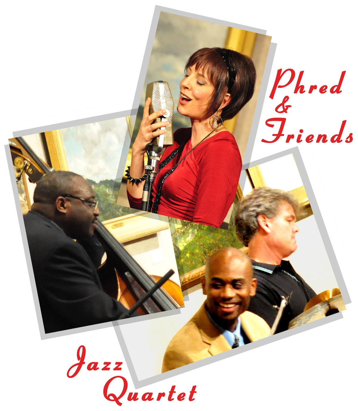Phred & Friends Jazz Quartet